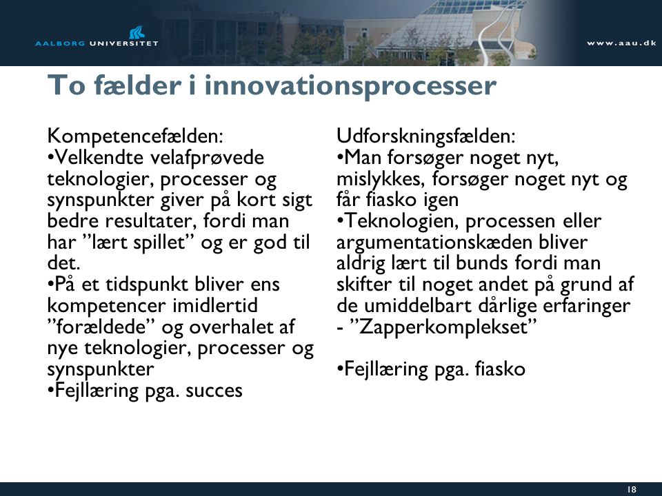 To fælder i innovationsprocesser