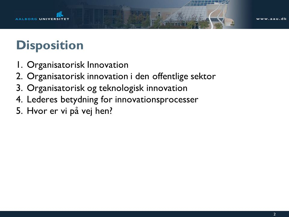Disposition Organisatorisk Innovation