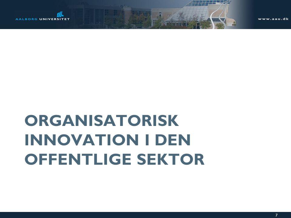 Organisatorisk innovation i den offentlige sektor