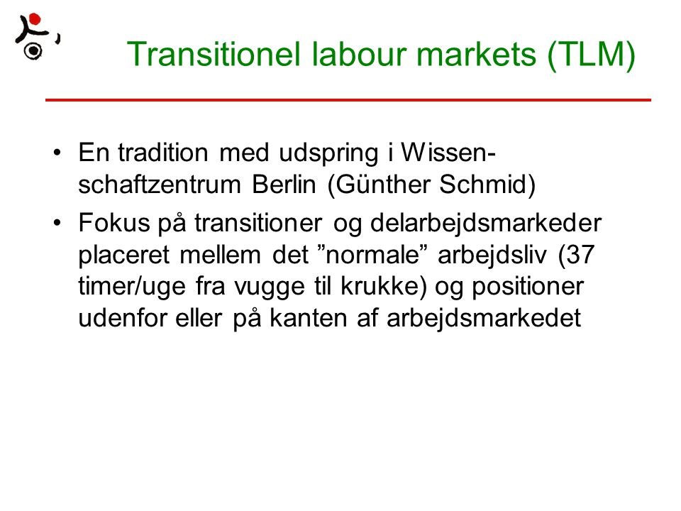 Transitionel labour markets (TLM)