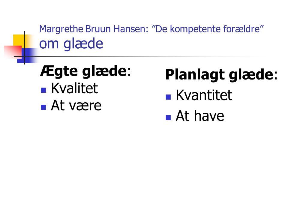 Margrethe Bruun Hansen: De kompetente forældre om glæde