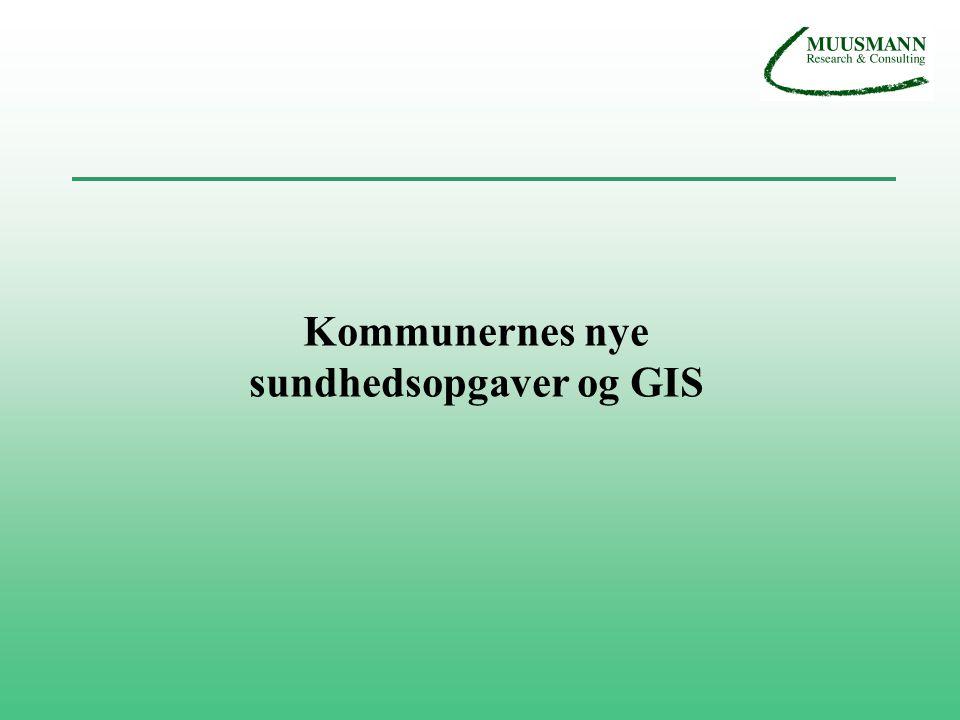 Kommunernes nye sundhedsopgaver og GIS