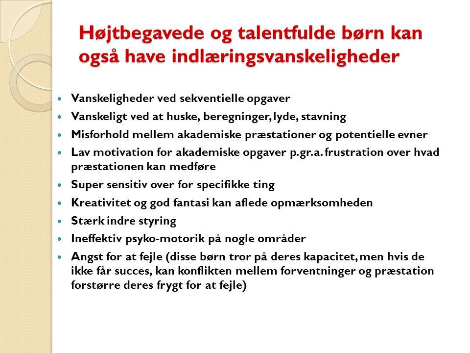 Højtbegavede og talentfulde børn kan også have indlæringsvanskeligheder