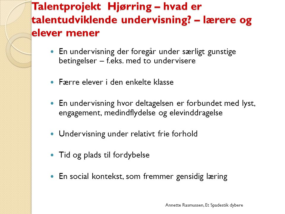 Talentprojekt Hjørring – hvad er talentudviklende undervisning