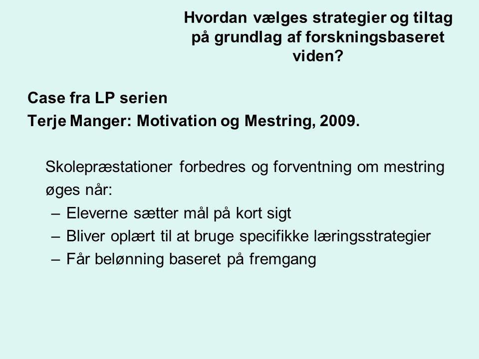 Terje Manger: Motivation og Mestring, 2009.