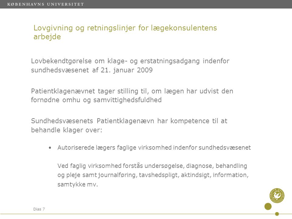 Lovgivning og retningslinjer for lægekonsulentens arbejde