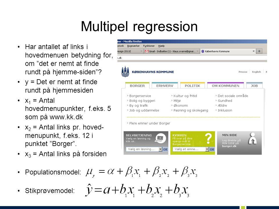 Multipel regression Har antallet af links i hovedmenuen betydning for, om det er nemt at finde rundt på hjemme-siden