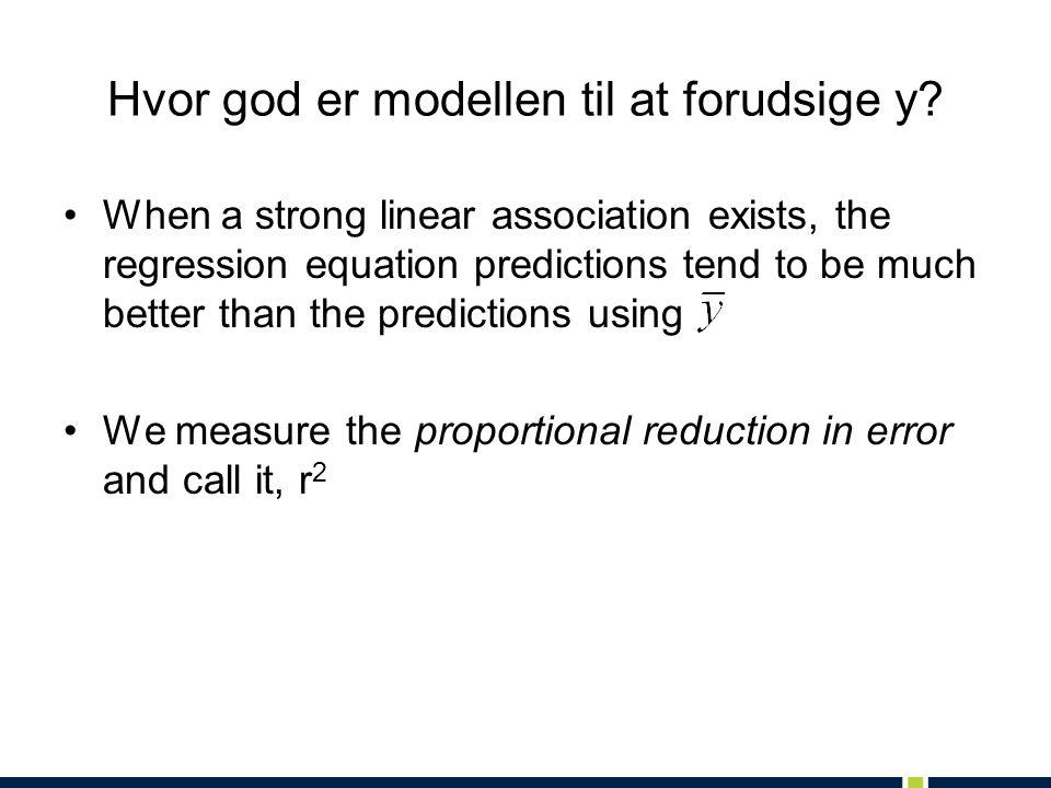 Hvor god er modellen til at forudsige y