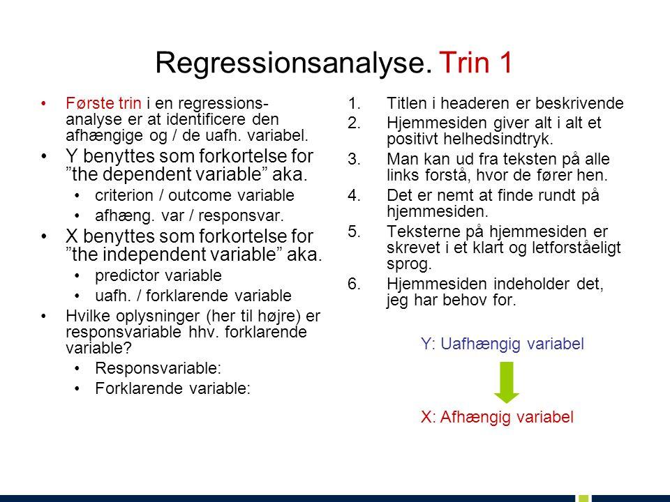 Regressionsanalyse. Trin 1