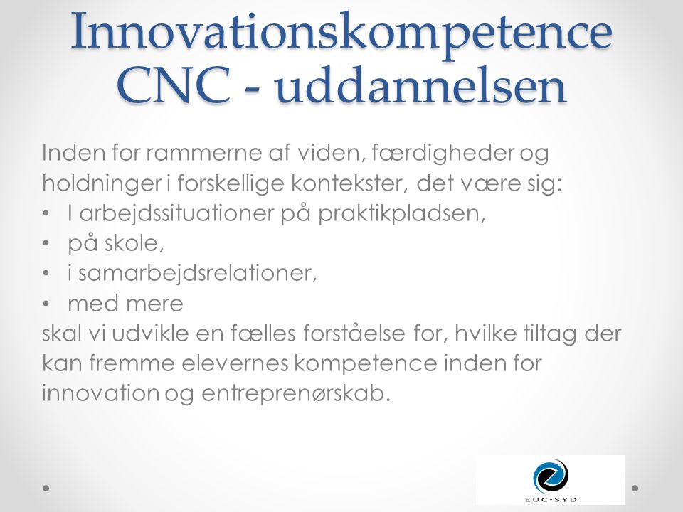 Innovationskompetence CNC - uddannelsen