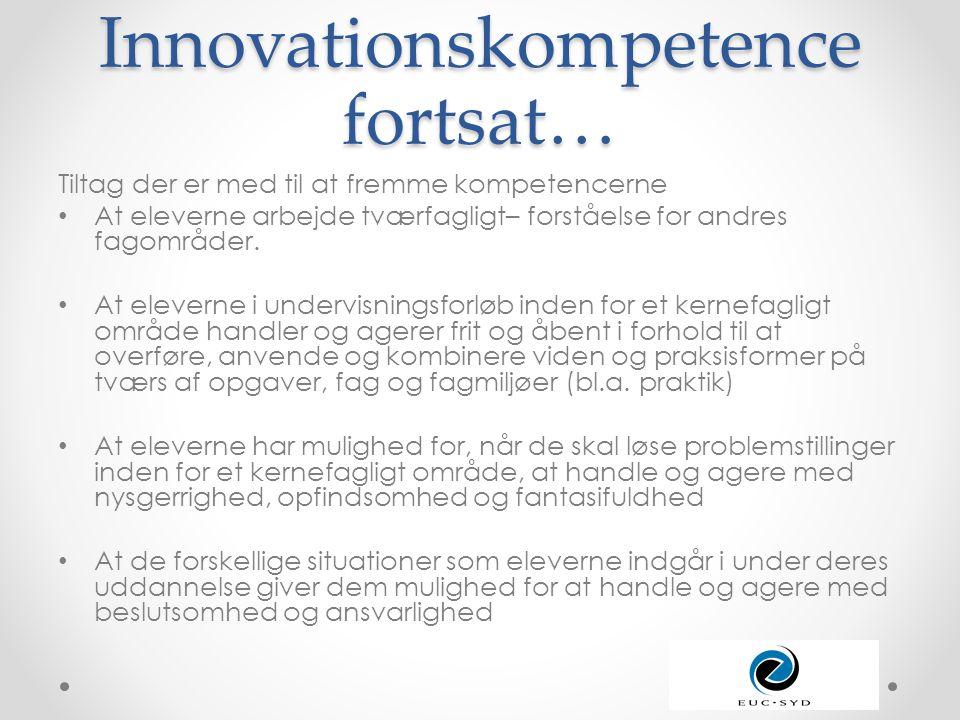 Innovationskompetence fortsat…