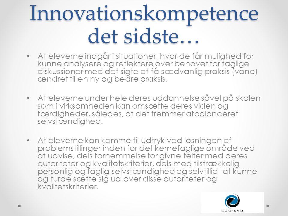 Innovationskompetence det sidste…