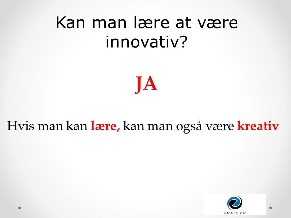 Kan man lære at være innovativ