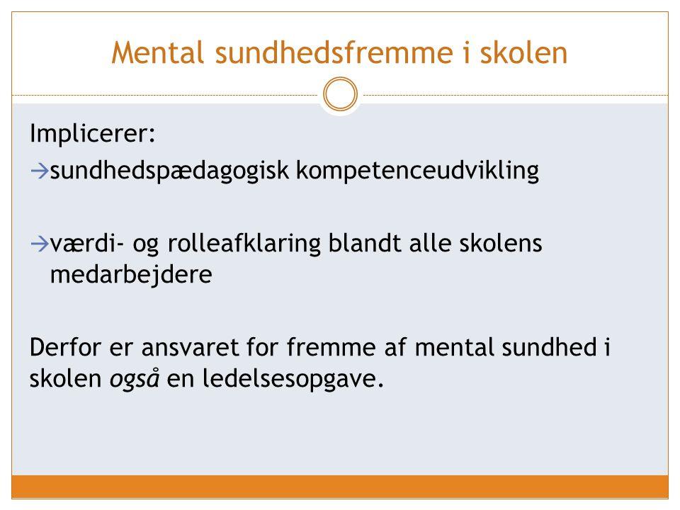 Mental sundhedsfremme i skolen
