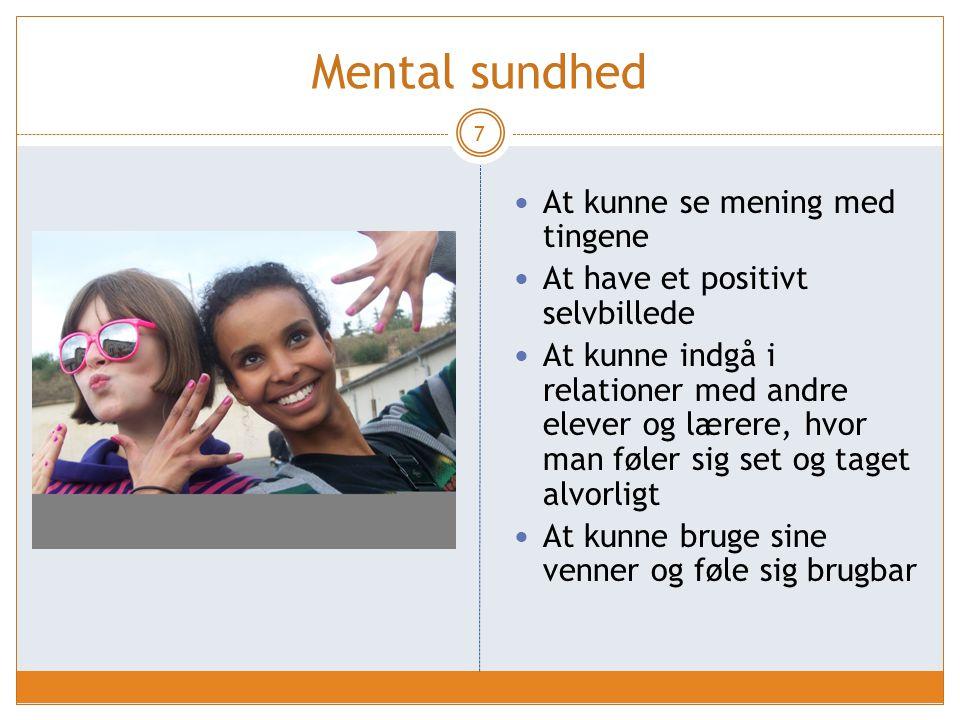 Mental sundhed At kunne se mening med tingene