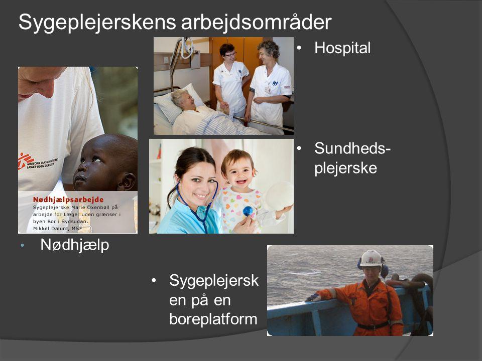 Sygeplejerskens arbejdsområder