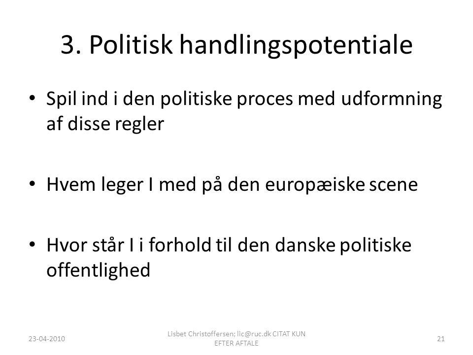 3. Politisk handlingspotentiale