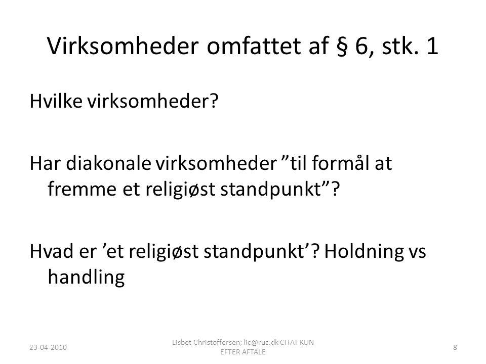 Virksomheder omfattet af § 6, stk. 1