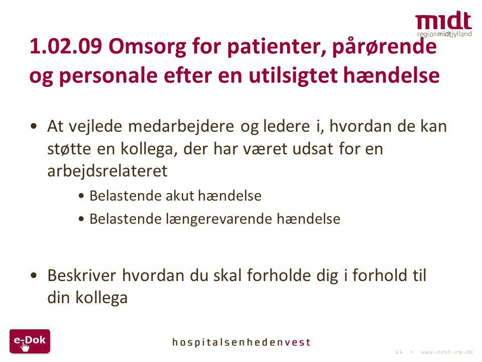 1.02.09 Omsorg for patienter, pårørende og personale efter en utilsigtet hændelse