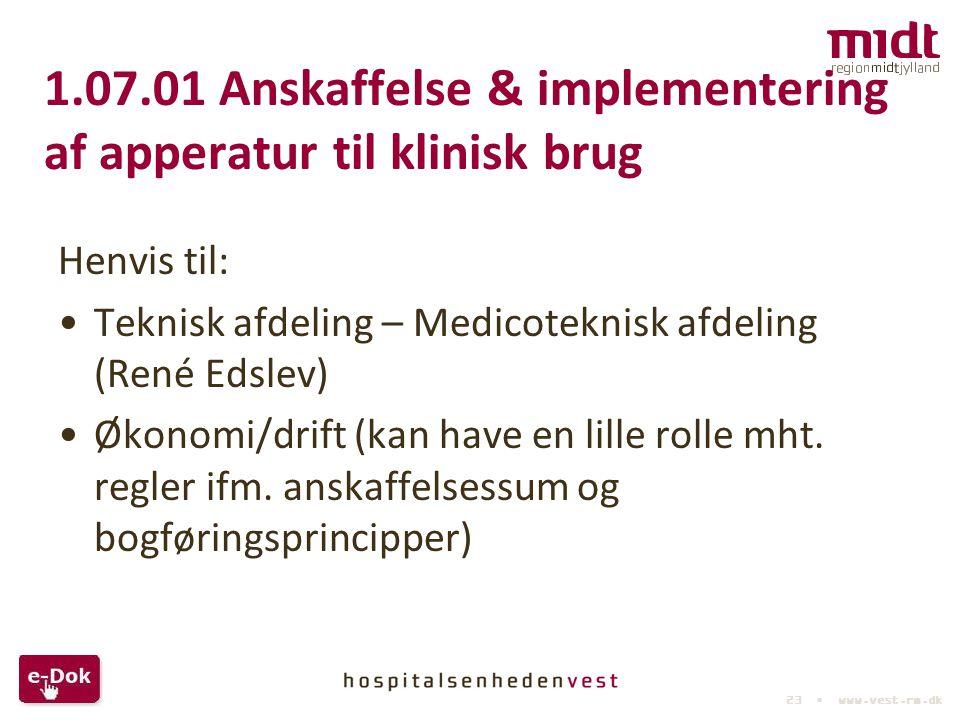 1.07.01 Anskaffelse & implementering af apperatur til klinisk brug