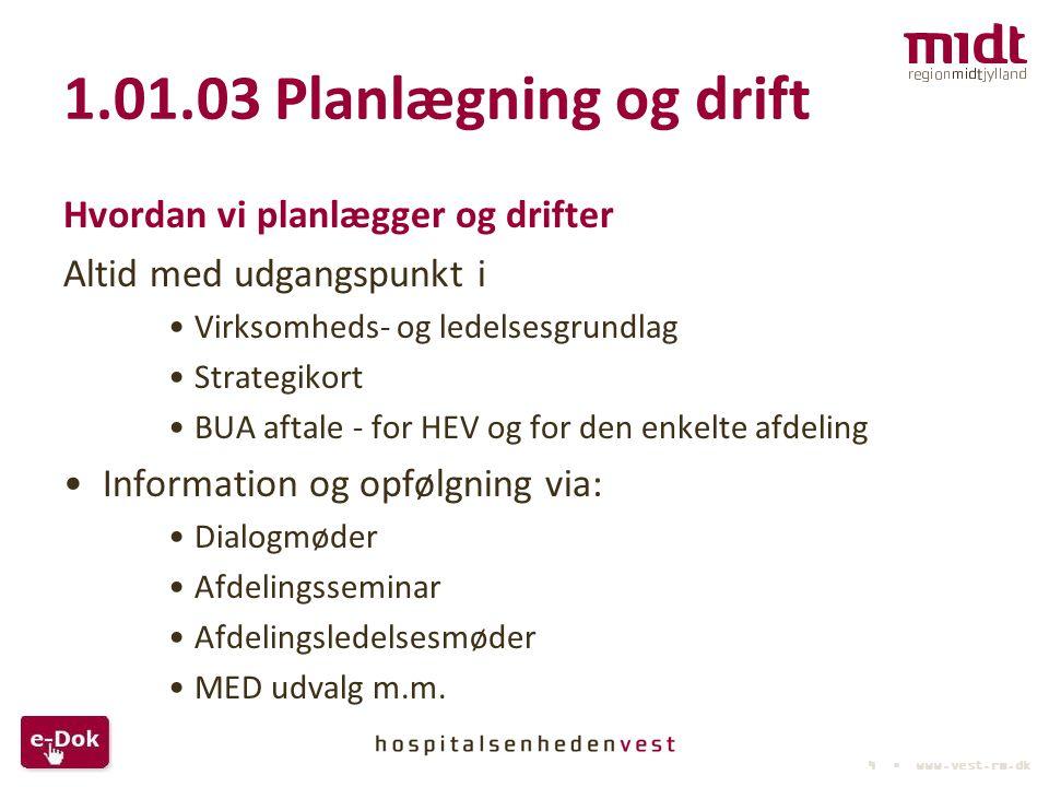 1.01.03 Planlægning og drift Hvordan vi planlægger og drifter