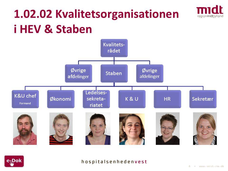 1.02.02 Kvalitetsorganisationen i HEV & Staben