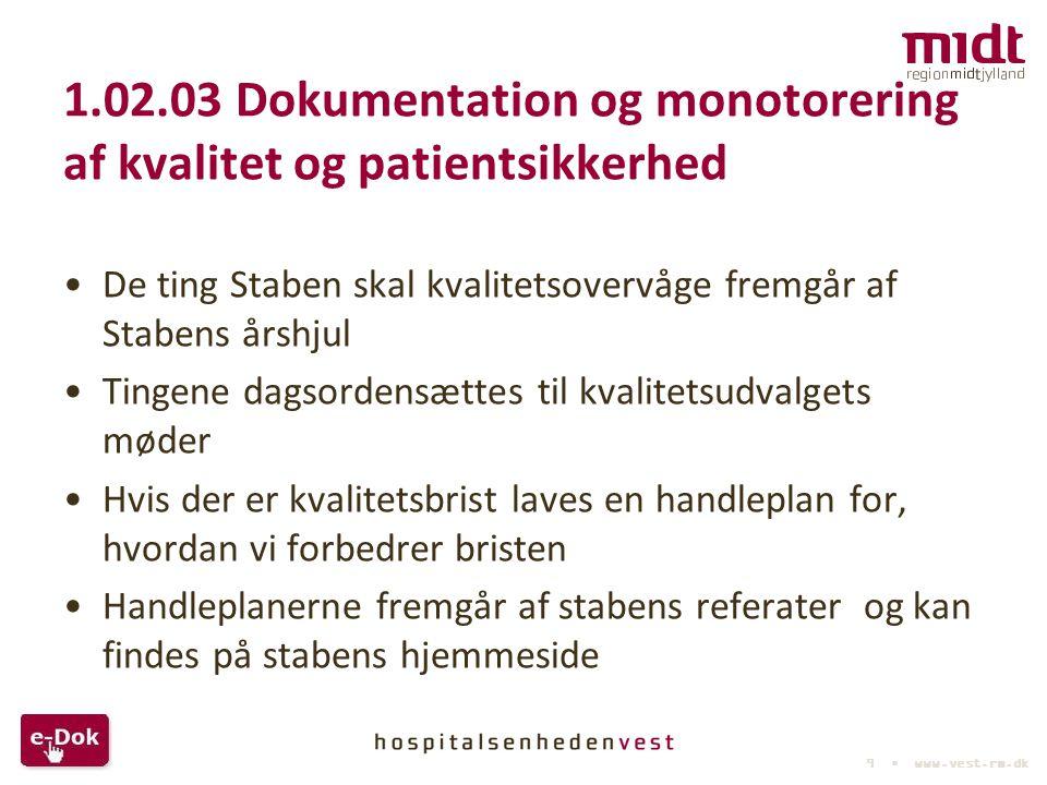 1.02.03 Dokumentation og monotorering af kvalitet og patientsikkerhed