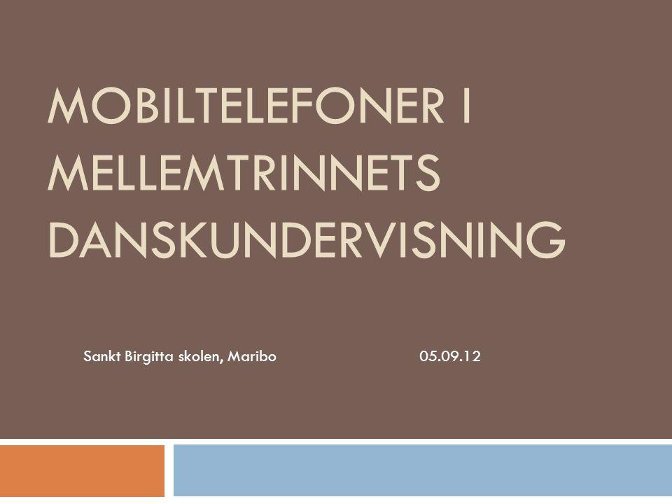 Mobiltelefoner i mellemtrinnets danskundervisning