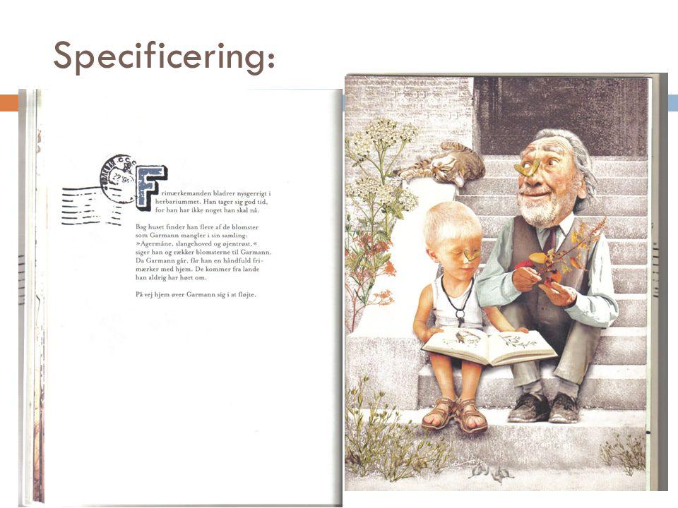 Specificering: Teksten gør billedet mere specifikt (Forankring)