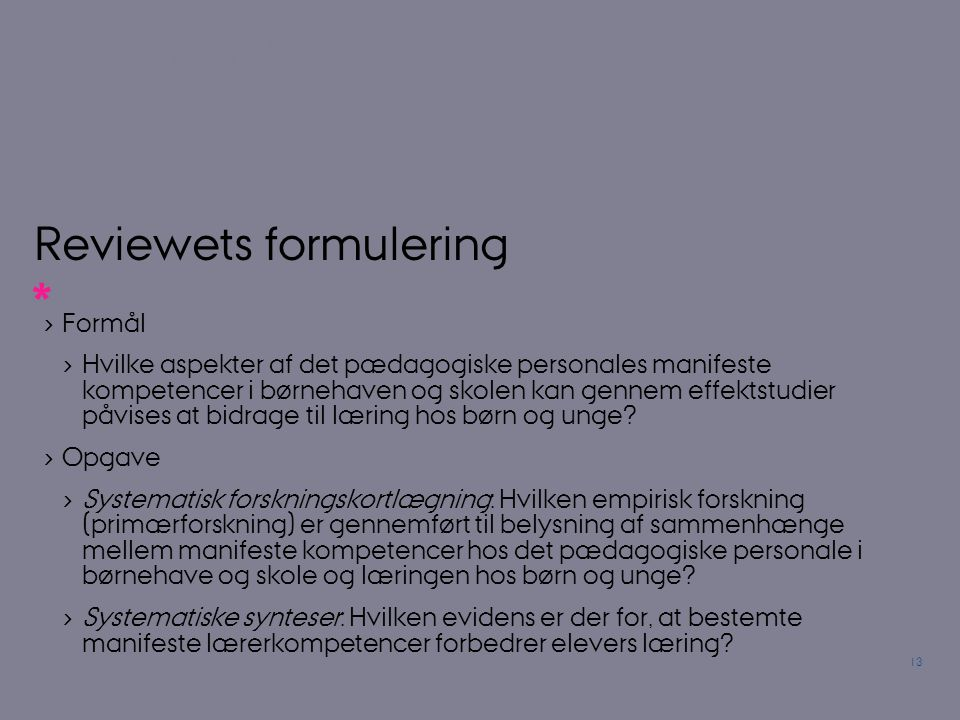 Reviewets formulering