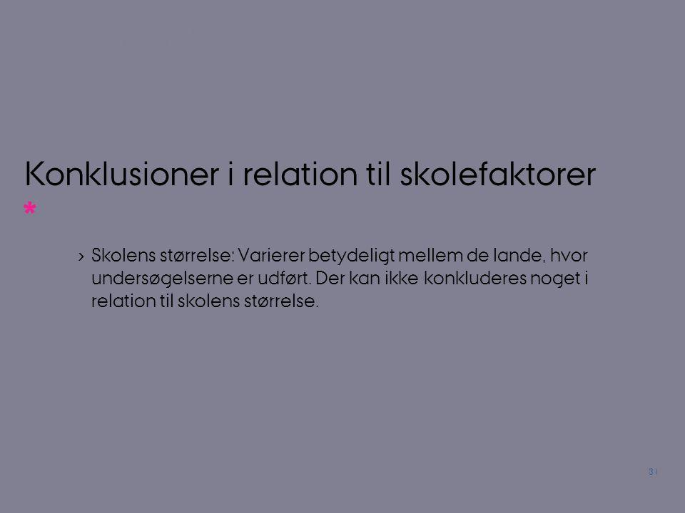 Konklusioner i relation til skolefaktorer (1):