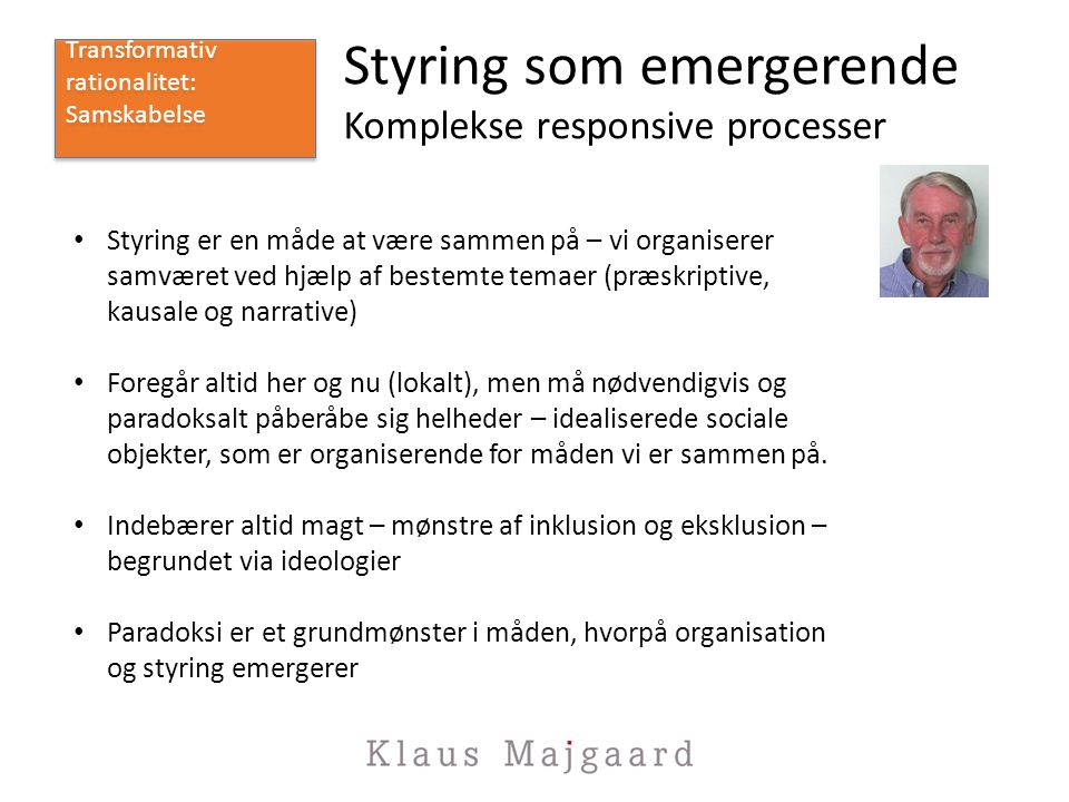 Styring som emergerende Komplekse responsive processer