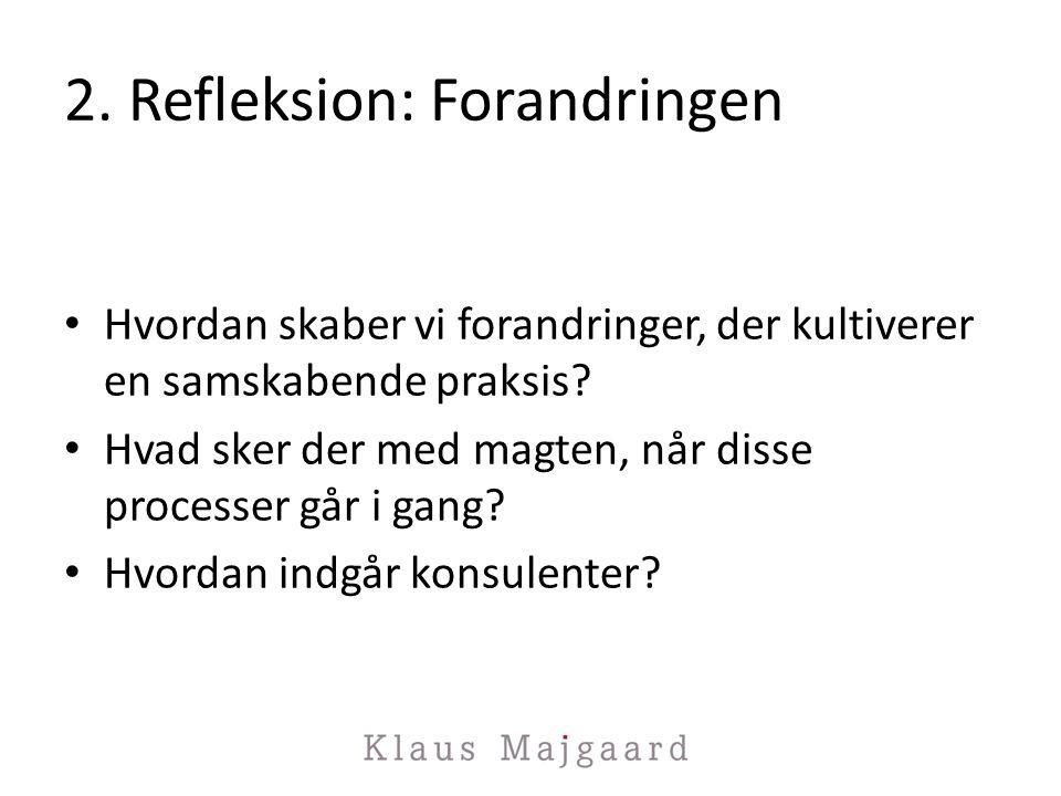 2. Refleksion: Forandringen