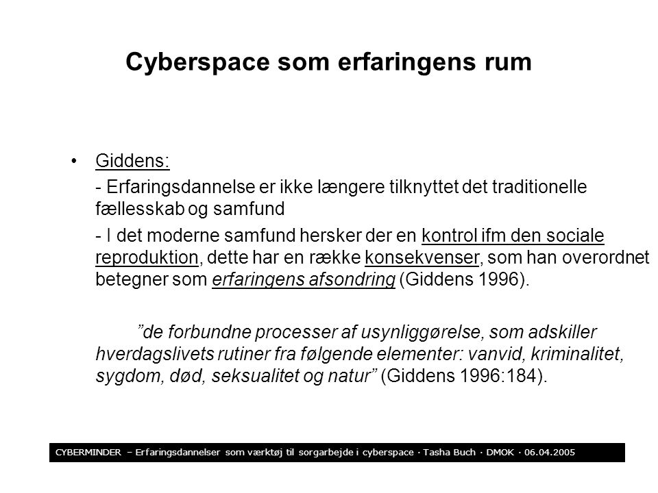 Cyberspace som erfaringens rum