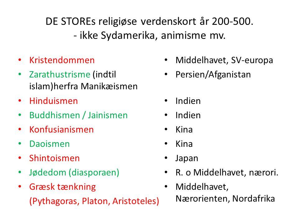 DE STOREs religiøse verdenskort år 200-500