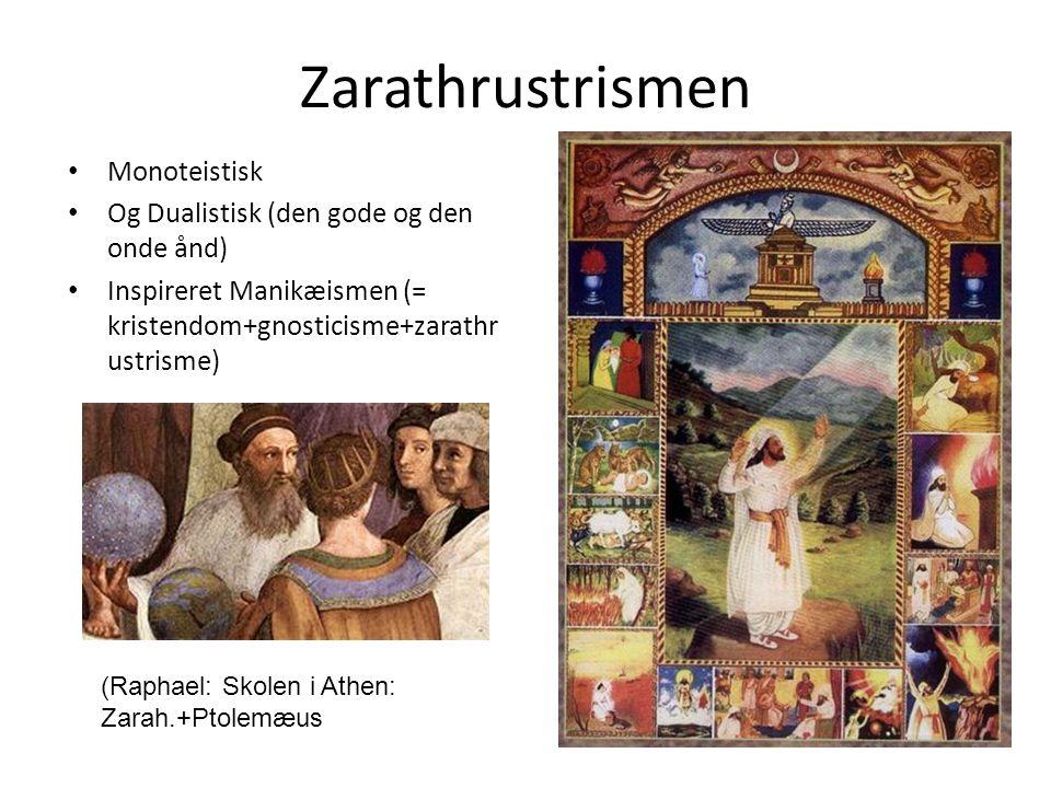 Zarathrustrismen Monoteistisk Og Dualistisk (den gode og den onde ånd)