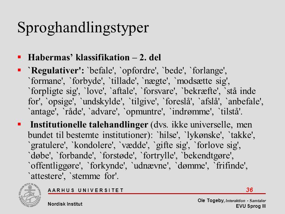 Sproghandlingstyper Habermas' klassifikation – 2. del