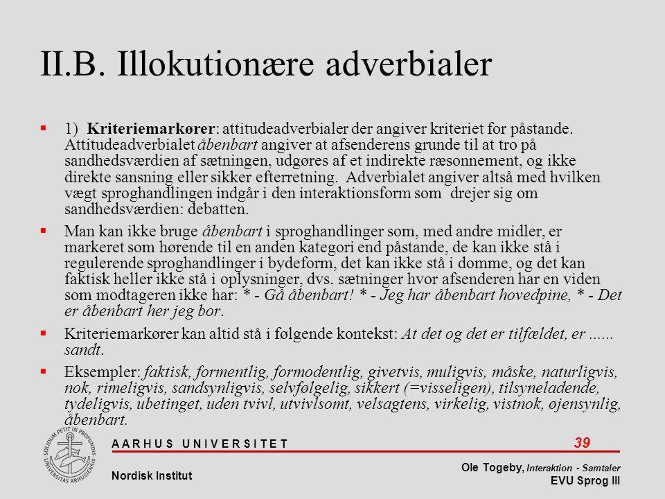 II.B. Illokutionære adverbialer