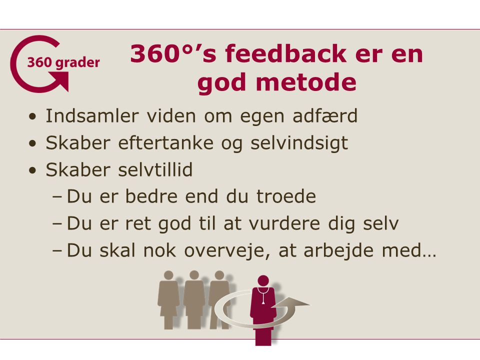 360°'s feedback er en god metode
