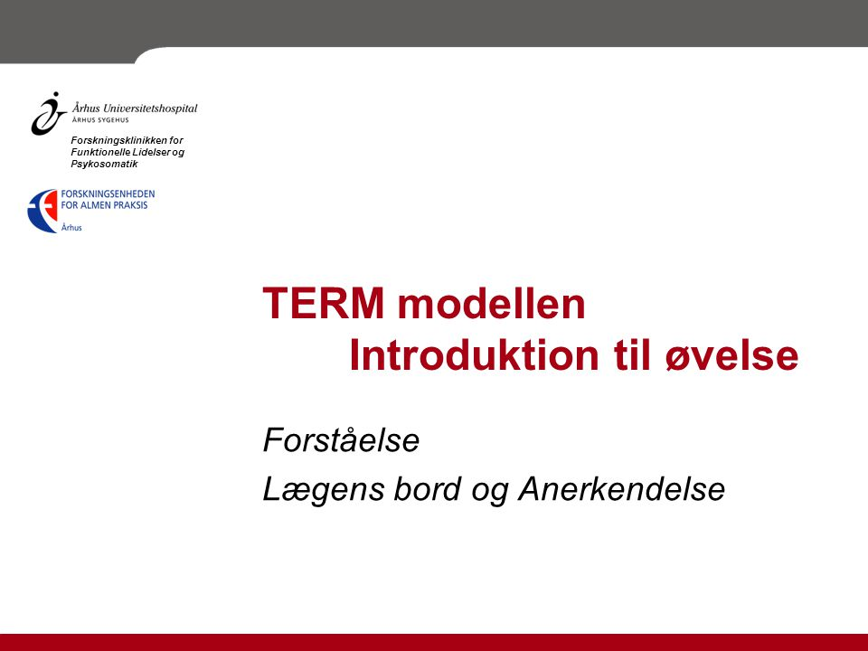 TERM modellen Introduktion til øvelse