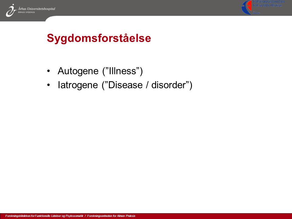 Sygdomsforståelse Autogene ( Illness )