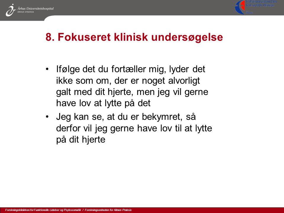 8. Fokuseret klinisk undersøgelse