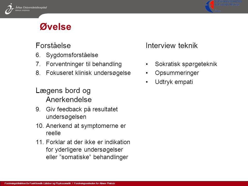Øvelse Forståelse Lægens bord og Anerkendelse Interview teknik