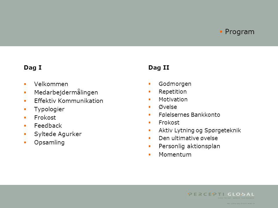 Program Dag I Velkommen Medarbejdermålingen Effektiv Kommunikation