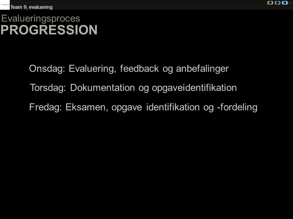PROGRESSION Evalueringsproces