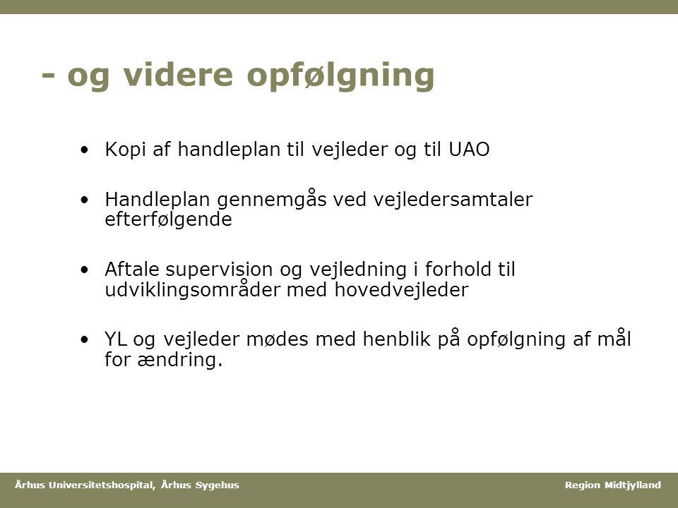 - og videre opfølgning Kopi af handleplan til vejleder og til UAO