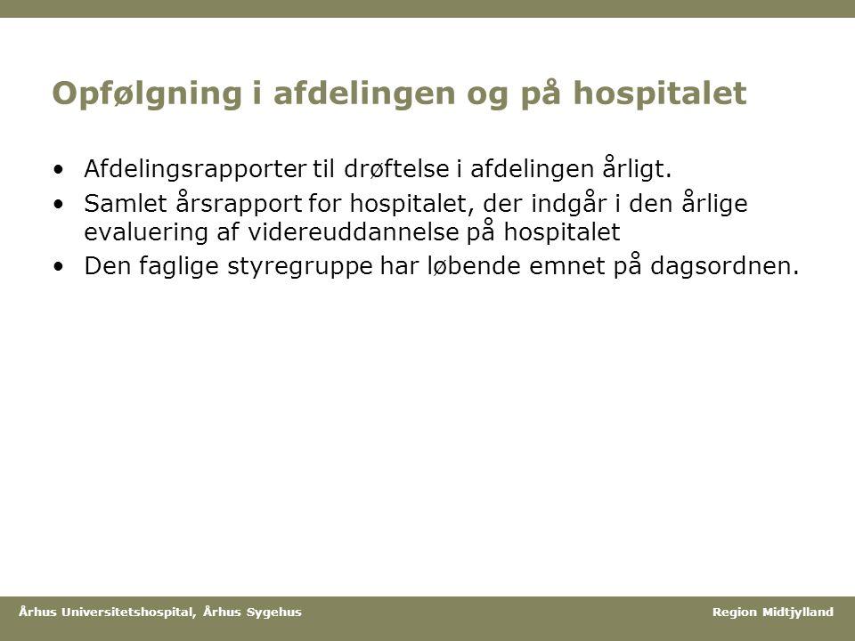 Opfølgning i afdelingen og på hospitalet