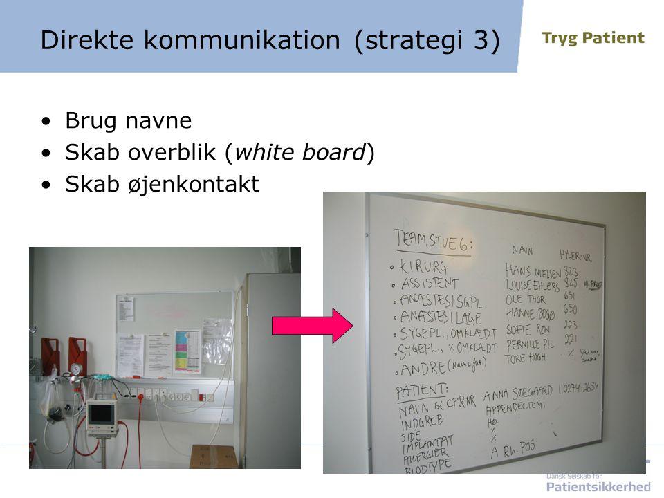 Direkte kommunikation (strategi 3)