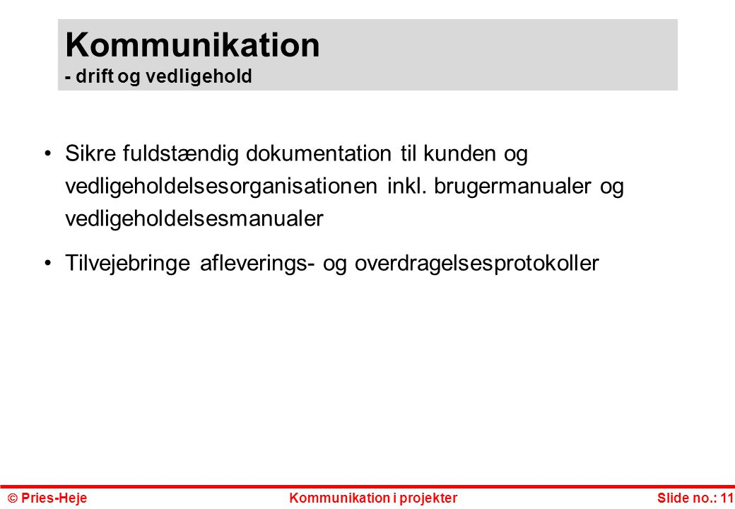 Kommunikation - drift og vedligehold