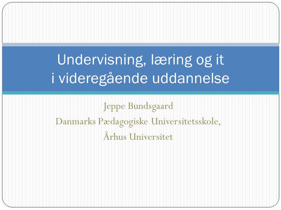 Undervisning, læring og it i videregående uddannelse